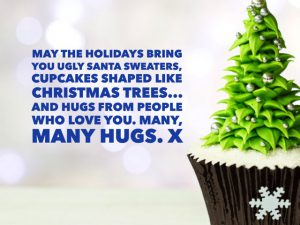 Have a holiday hug or ten.