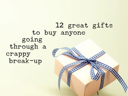 12 great gifts to buy anyone going through a crappy break-up
